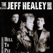 Hell To Pay by Jeff Healey Band