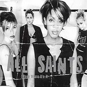 I Know Where It's At by All Saints