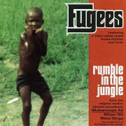 Rumble In The Jungle by The Fugees