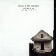 Old Man & Me by Hootie & The Blowfish