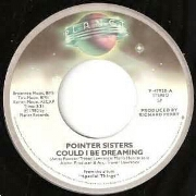 Could I Be Dreaming by Pointer Sisters