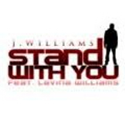 Stand With You by J.Williams feat. Lavina Williams