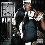P.I.M.P. by 50 Cent