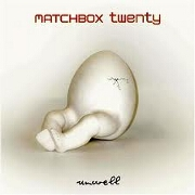 UNWELL by Matchbox 20