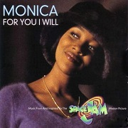 For You I Will by Monica