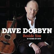 Beside You: 30 Years Of Hits by Dave Dobbyn
