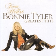 From The Heart: Greatest Hits by Bonnie Tyler