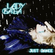Just Dance by Lady Gaga feat. Colby O'Donis