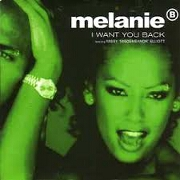 I Want You Back. by Mel B. & Missy Elliot