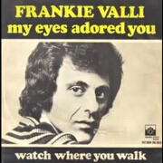 My Eyes Adored You by Frankie Valli