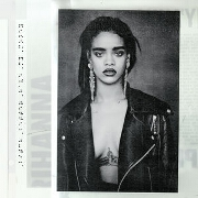 B**ch Better Have My Money by Rihanna