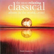 The Most Relaxing Classical Album Ever by Various