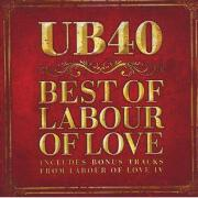 The Best Of Labour Of Love by UB40