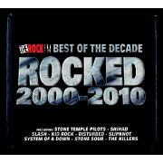 Rocked Decade 2000-2010 by Various