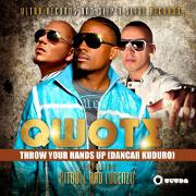 Throw Your Hands Up (Dancar Kuduro) by Qwote feat. Pitbull And Lucenzo