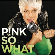 So What? by Pink