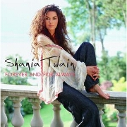FOREVER AND FOR ALWAYS by Shania Twain
