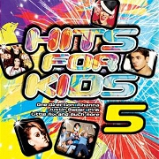 Hits For Kids 5