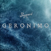 Geronimo by Sheppard