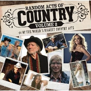 Random Acts Of Country Vol. 2