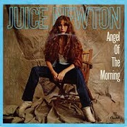 Angel Of The Morning by Juice Newton