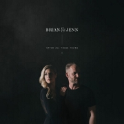 After All These Years by Brian And Jenn Johnson