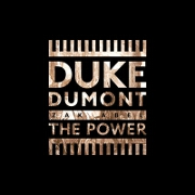 The Power by Duke Dumont And Zak Abel