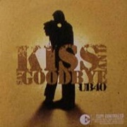 Kiss And Say Goodbye by UB40