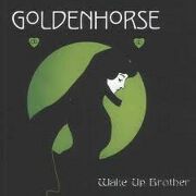 WAKE UP BROTHER by Goldenhorse