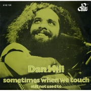 Sometimes When We Touch by Dan Hill