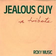 Jealous Guy by Roxy Music