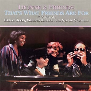 That's What Friends Are For by Dionne Warwick, Elton John, Stevie Wonder, Gladys
