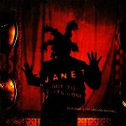 Got 'Til It's Gone by Janet Jackson