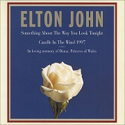 Something About The Way You Look Tonight / Candle In The Wind by Elton John