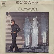 Hollywood by Boz Scaggs