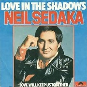Love In The Shadows by Neil Sedaka