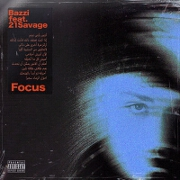 Focus by Bazzi feat. 21 Savage