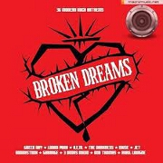 Broken Dreams: Rock Anthems