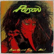 Open Up And Say . . . Aah! by Poison