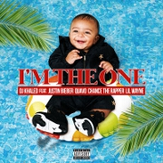 I'm The One by DJ Khaled feat. Justin Bieber, Quavo, Chance The Rapper And Lil Wayne