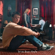 Let Me Down Slowly by Alec Benjamin