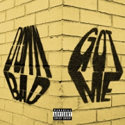 Got Me by Dreamville feat. Ari Lennox, Omen, Ty Dolla $ign And Dreezy