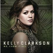 Mr Know It All by Kelly Clarkson