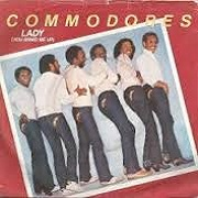 Lady (You Bring Me Up) by The Commodores