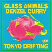 Tokyo Drifting by Glass Animals And Denzel Curry