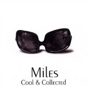 Cool And Collected: The Very Best Of by Miles Davis