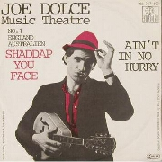 Shaddap You Face by Joe Dolce
