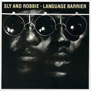 Language Barrier by Sly & Robbie