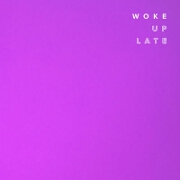 Woke Up Late by DRAX Project feat. Hailee Steinfeld