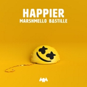 Happier by Marshmello And Bastille